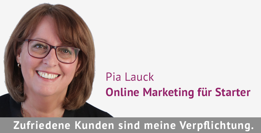 Pia Lauck Online Marketing für Starter
